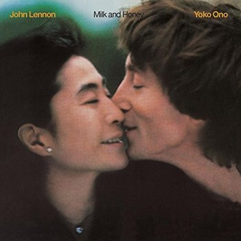 John Lennon and Yoko Ono – Milk and Honey