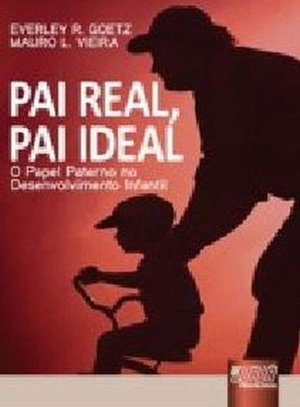 Foto do produto Pai Real, Pai Ideal