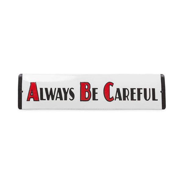 Placa Always Be Careful